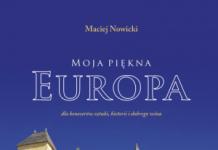 """M. Nowicki, """"Moja piękna Europa. Dla koneserów sztuki, historii i dobrego wina"""", 2017"""
