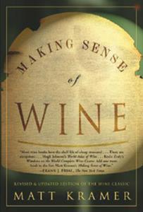 Matt Kramer, <em>Making Sense of Wine</em>
