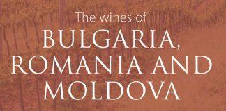C. Gilby, The Wines of Bulgaria, Romania and Moldova, 2018