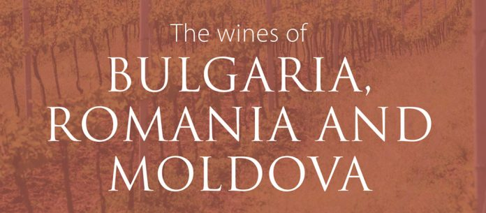 C. Gilby, The Wines of Bulgaria, Romania and Moldova, 2018