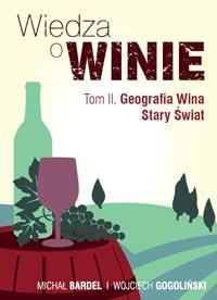 Wiedza o winie tom 2 II podręcznik winiarski książka o winie