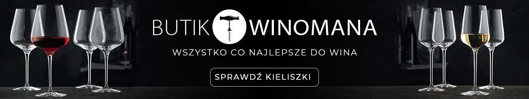 Butik Winomana Wszystko co najlepsze do wina
