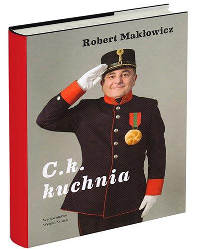 """Robert Makłowicz """"C.k. kuchnia"""""""