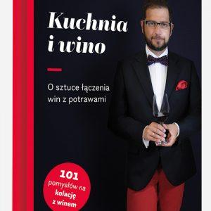 Wojciech Giebuta – Kuchnia i wino
