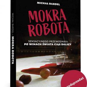 Michał Bardel Mokra Robota
