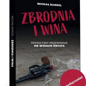 Michał Bardel Zbrodnia i wina