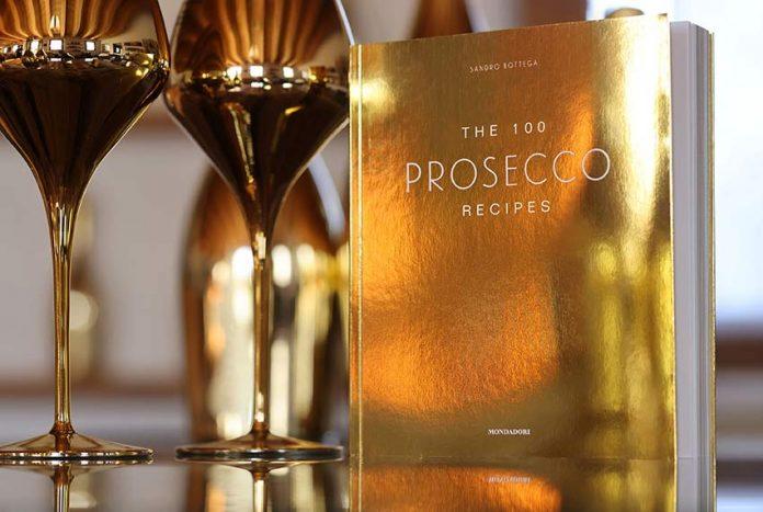 The 100 Prosecco Recipes Sandro Bottega