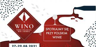 Niezwykła podróż po polskich winnicach - zapowiedź Targów WINO
