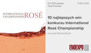 10 najlepszych win konkursu International Rosé Championship 2021